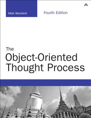 The Object-Oriented Thought Process By Weisfeld, Matt